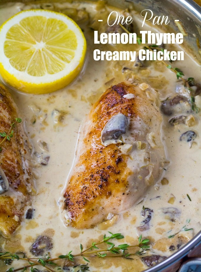 Lemon Thyme Chicken is creamy and fragrant, made with white wine, lemon zest, cream, mushrooms and thyme. Made in one pan in just 30 minutes.