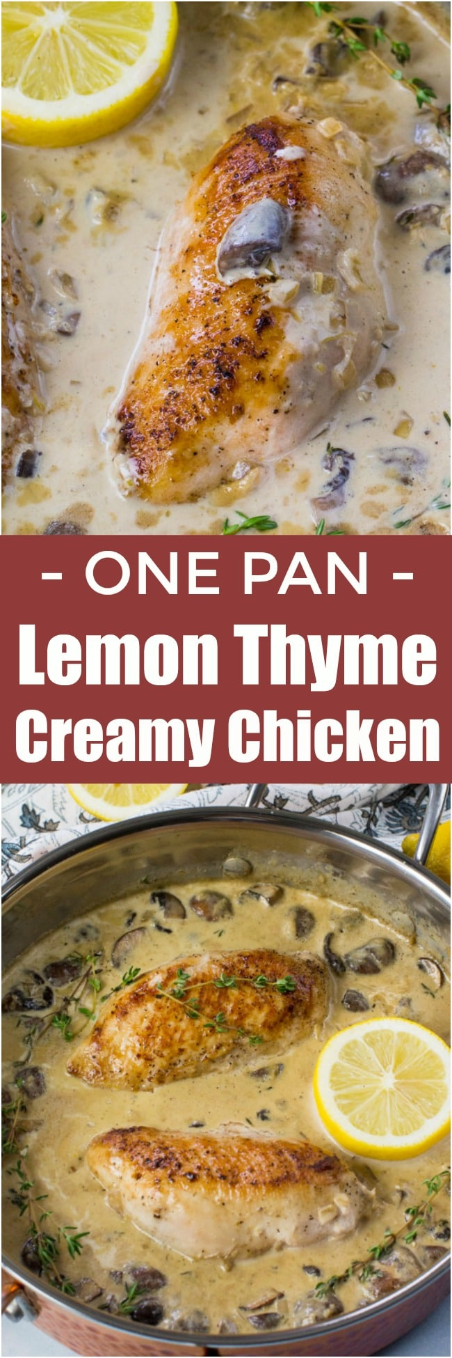 One Pan Creamy Lemon Thyme Chicken is made with white wine, lemon zest, cream, mushrooms and thyme. Ready in just 30 minutes.