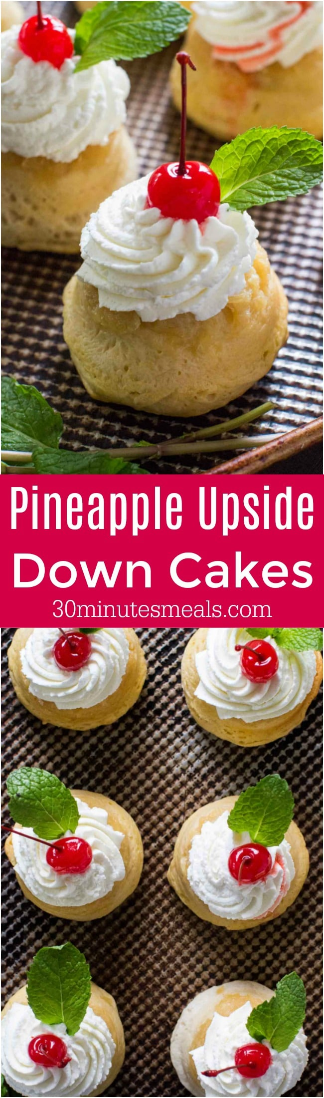 Pineapple Upside Down Cakes turns making dessert into a fun task! These cakes are made with biscuit dough and are ready in 30 minutes!